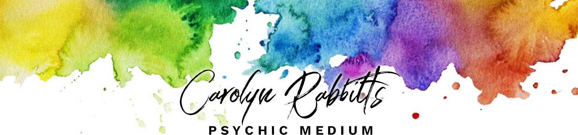 Carolyn Rabbitts Psychic Medium
